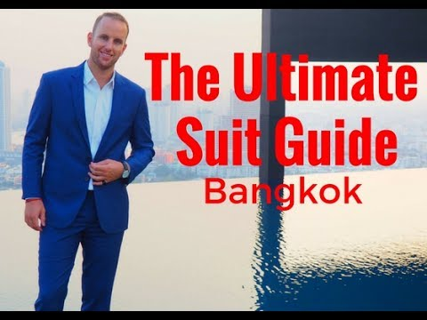 Tailored suit Bangkok. EVERYTHING you need to know.