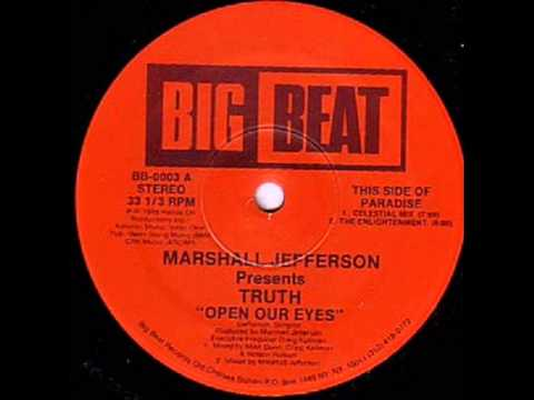 Marshall Jefferson presents Truth - Open our Eyes (original mix) (1988)