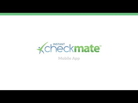 Instant Checkmate Mobile App Sneak Preview