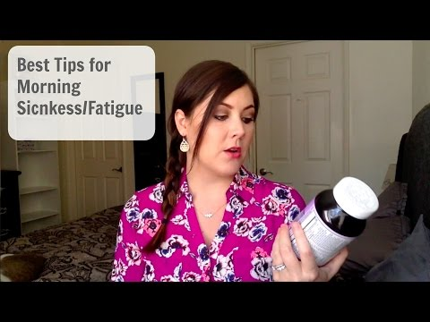 How to Overcome Morning Sickness and Fatigue!