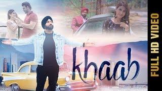 KHAAB (Full Video) | DEEP OHSAAN | Latest Punjabi Songs 2019