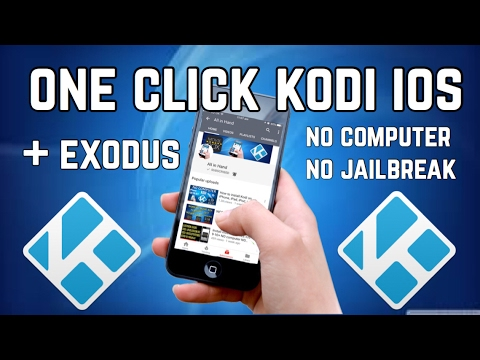 New One Click Kodi iOS 10.3.2 iPhone iPad iPod No Jailbreak No Computer June 2017 With Exodus