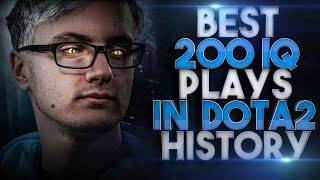 BEST & MOST ICONIC 200 IQ Plays in Dota 2 History