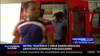 Metro y Teleférico de Santo Domingo ofrecerán servicio gratis el domingo de las elecciones
