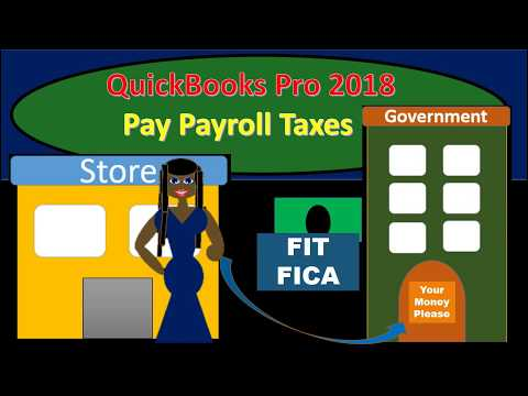 QuickBooks Pro 2018 Pay Payroll Taxes - New version