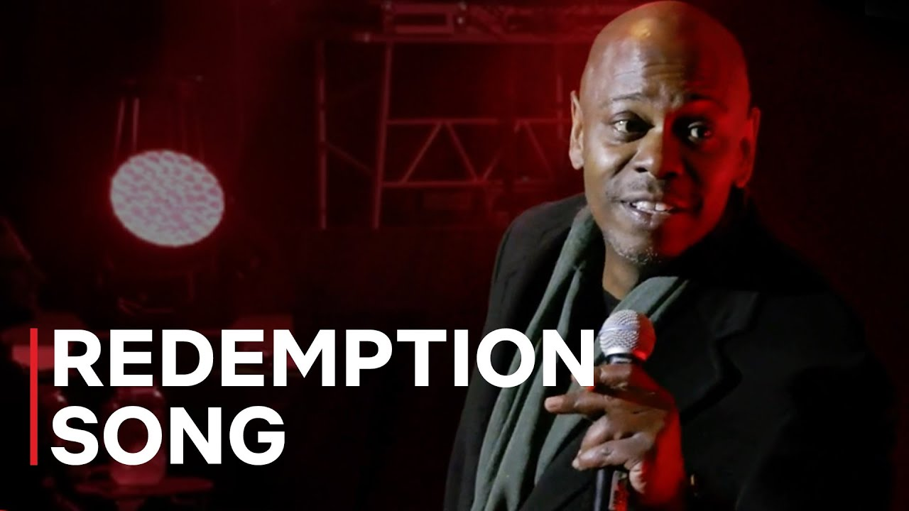 Redemption Song - Dave Chappelle