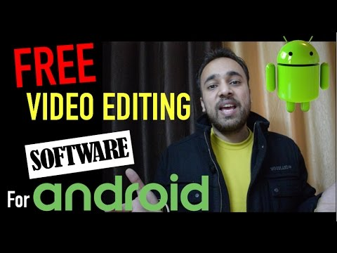 Top 2 Best FREE Video Editing Apps For Android - YTAdvise