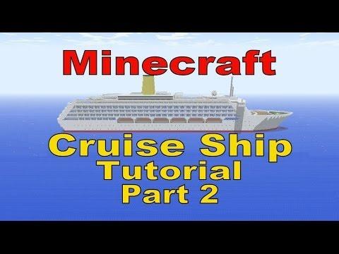 Minecraft, Cruise Ship Tutorial, Part 2