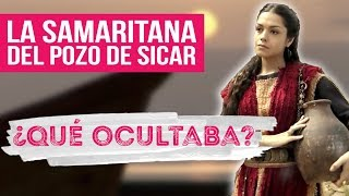 Cosas Que No Sabías De Las Mujeres Del Evangelio | La Samaritana Del Pozo De Sicar