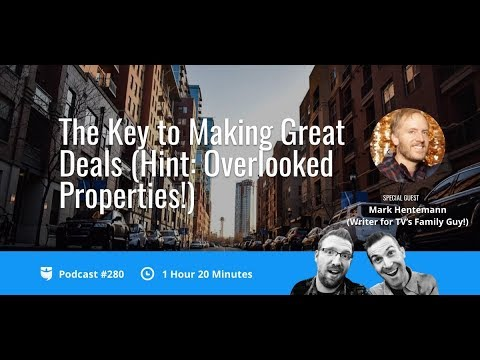 The Key to Making Great Real Estate Deals with Mark Hentemann | BiggerPockets Podcast 280