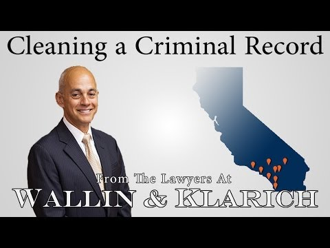 Cleaning Up A Criminal Record in California