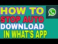 Download  How To Stop Auto Download In whatsapp MP3,3GP,MP4