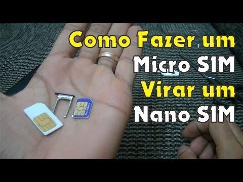 Como Fazer um Micro SIM Virar um Nano SIM