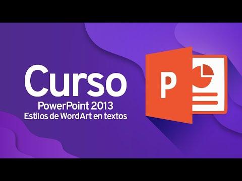 PowerPoint 2013: Estilos de WordArt en textos