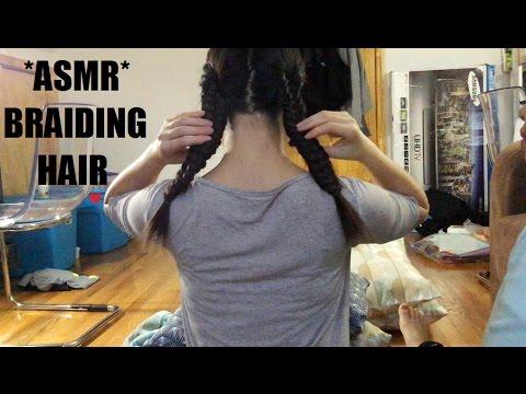 ASMR HAIR BRAIDING + PIGTAILS (VARIOUS BRAID HAIRSTYLES) (I'M THE HAIR MODEL, YAY) !! (^__^)
