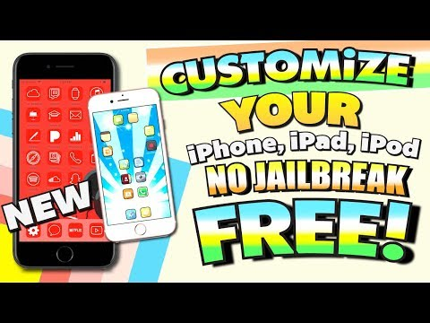 CUSTOMIZE iPHONE Without Jailbreak FREE! iOS 11 - NO JAILBREAK (iPhone, iPad, iPod Touch)