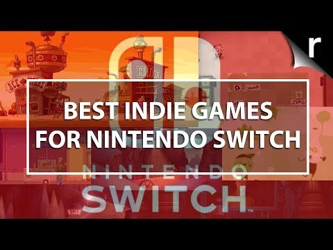 Best Indie Games for Nintendo Switch (2018)