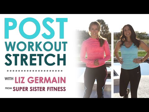 How to Stretch After a Workout with Liz Germain from Super Sister Fitness | Keri Glassman