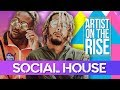 Social House | Artist On The Rise | Boyfriend Ft. Ariana Grande | Mikey Foster & Scootie mp3