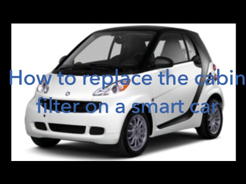 How to replace the cabin filter on a smart car