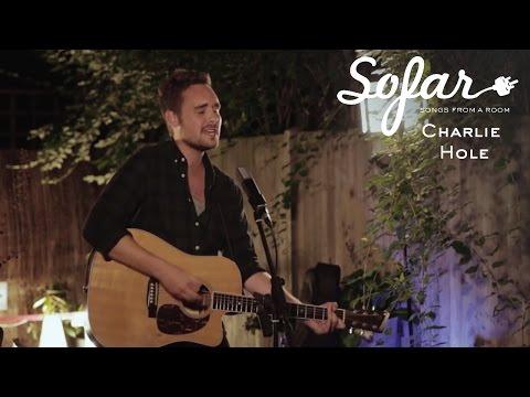 Charlie Hole - Someone Else's Dream | Sofar London
