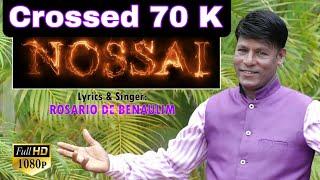 NOSSAI by Rosario De Benaulim ( 🙏Do not Download )