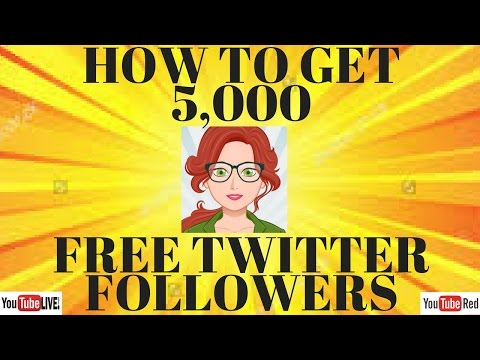 HOW TO GET 5,000 TWITTER FOLLOWERS FREE IN 3 SECONDS CLICK AND WALK AWAY!