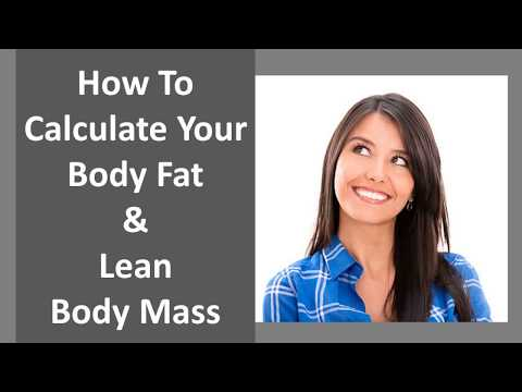 How To Calculate Body Fat and Lean Body Mass