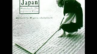Shakuhachi  [The Japanese Flute] - Kohachiro Miyata (Full)