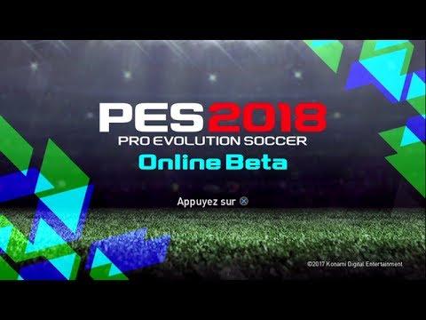 PES 2018 - J'Y JOUE !! MON AVIS | Beta Online PS4