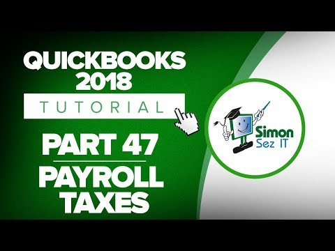 QuickBooks 2018 Training Tutorial Part 47: How to Pay Payroll Taxes in QuickBooks