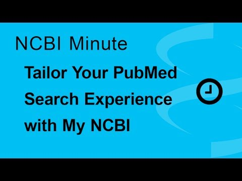 NCBI Minute: Tailor Your PubMed Search Experience with My NCBI