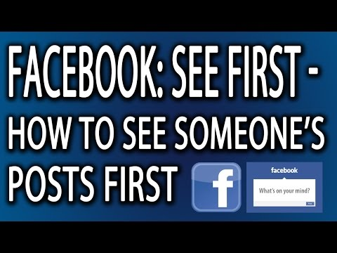 Facebook: See First - How to See Someone's Posts First