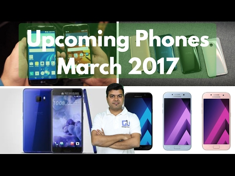 Upcoming Phones India Feb 2017, March 2017 | Gadgets To Use