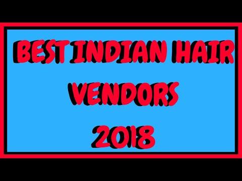 Best Indian Hair Vendors 2018