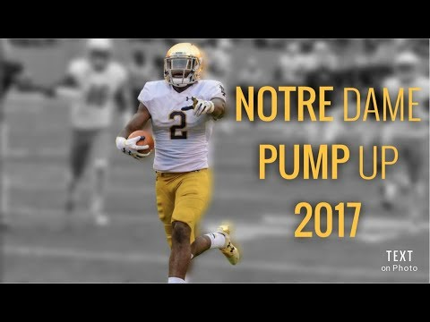 Notre Dame 2017 Pump Up Video
