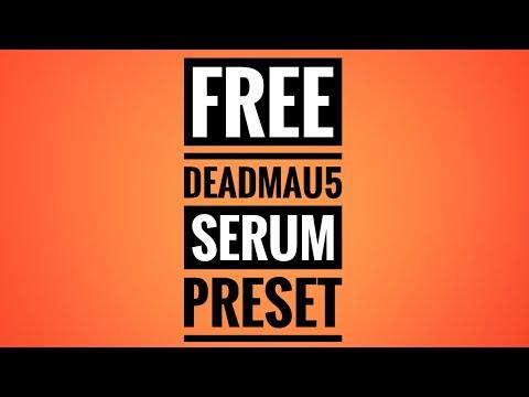 Free Deadmau5 Serum Preset | Trance Tutorials