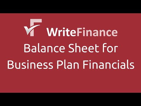 Balance Sheet - Financial Forecasts for Business Plans Part 5 of 8