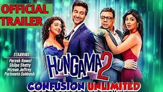 HUNGAMA 2 : Confusion Unlimited   Official Trailer   Paresh Raval   Shilpa Shetty   Releasing 2021
