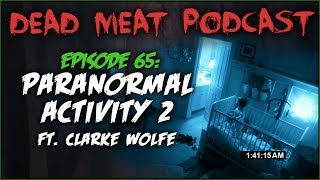 Paranormal Activity 2 (Dead Meat Podcast #65)