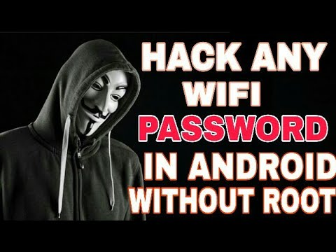 How To Hack Wi-Fi Password on ANY Android Phone 100% Successful 2018!