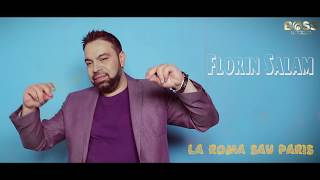 Download Florin Salam - LA ROMA SAU PARIS [oficial audio] Video