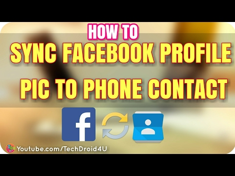 How to Sync Facebook Profile Picture with Contacts on Android एंड्रॉइड पर संपर्क के साथ फेसबुक