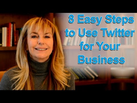 Twitter for Business: 8 Easy Steps to Use Twitter for Your Business