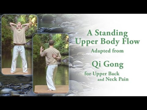 Qi Gong for Upper Back Pain Short Standing Routine