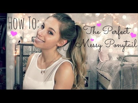How to: The Perfect Messy Ponytail | 4 different ways