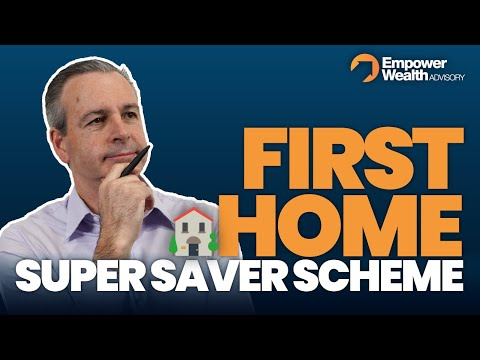 First Home Super Savers Scheme - Update from Ben Kingsley