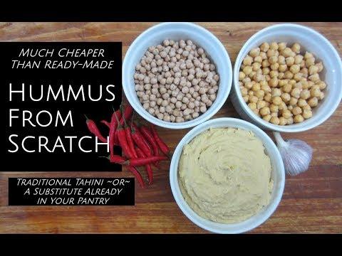 Hummus From Scratch - With or Without Tahini + Dry Beans For Cheap