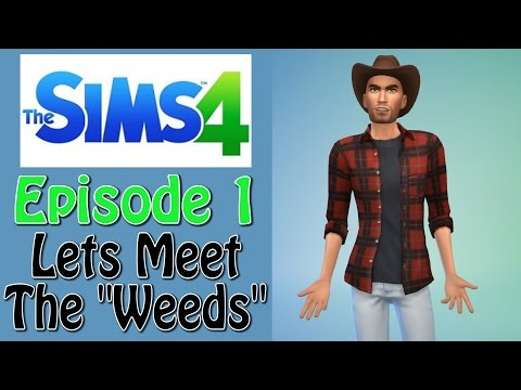 The Sims 4 launch day, so Lets Play! - Episode 1 - Let's Meet the Weeds