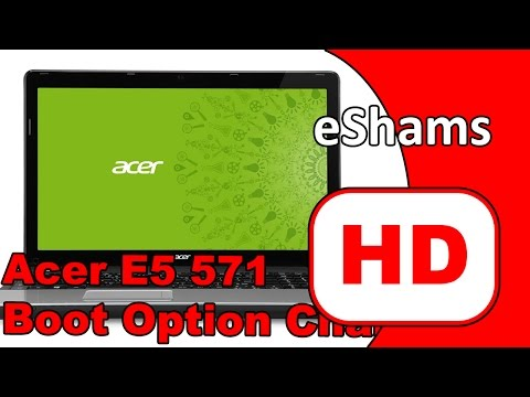 ACER E5 571 Boot Option Change UEFI To LEGACY